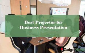 Best Projector for Business Presentation