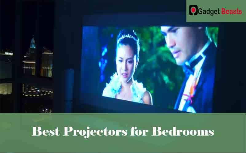 Best Projectors for Bedrooms