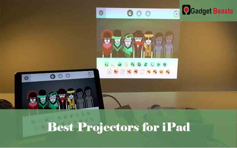 Best Projectors for iPad