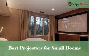 Best Projectors for Small Rooms