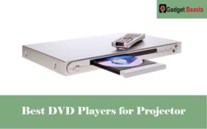 Best DVD Players for Projector